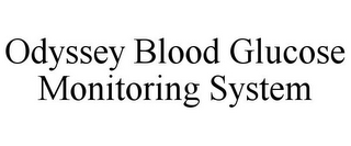 mark for ODYSSEY BLOOD GLUCOSE MONITORING SYSTEM, trademark #77285649