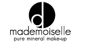 mark for D MADEMOISELLE PURE MINERAL MAKE UP, trademark #77289188