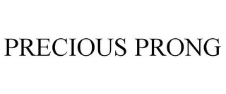 mark for PRECIOUS PRONG, trademark #77291564