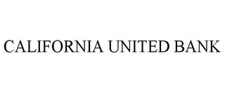 mark for CALIFORNIA UNITED BANK, trademark #77292752