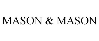 mark for MASON & MASON, trademark #77294553