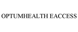 mark for OPTUMHEALTH EACCESS, trademark #77297772