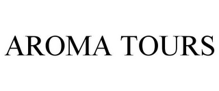 mark for AROMA TOURS, trademark #77300081