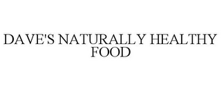 mark for DAVE'S NATURALLY HEALTHY FOOD, trademark #77302771