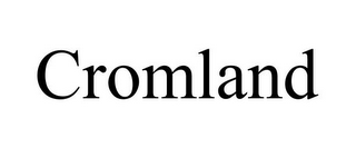mark for CROMLAND, trademark #77305196