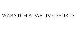 mark for WASATCH ADAPTIVE SPORTS, trademark #77305908