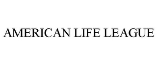 mark for AMERICAN LIFE LEAGUE, trademark #77322996