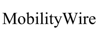 mark for MOBILITYWIRE, trademark #77323195