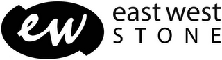 mark for EW EAST WEST STONE, trademark #77324551