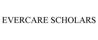 mark for EVERCARE SCHOLARS, trademark #77325310