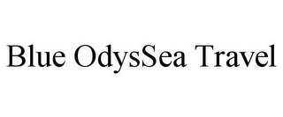 mark for BLUE ODYSSEA TRAVEL, trademark #77325632