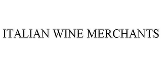 mark for ITALIAN WINE MERCHANTS, trademark #77325640