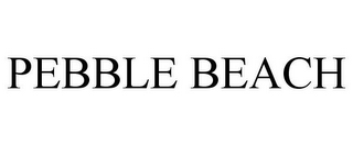 mark for PEBBLE BEACH, trademark #77326270