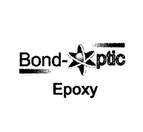 mark for BOND-OPTIC EPOXY, trademark #77329863