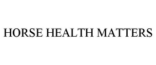 mark for HORSE HEALTH MATTERS, trademark #77331010