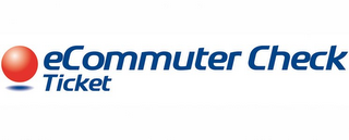 mark for ECOMMUTER CHECK TICKET, trademark #77334357