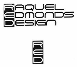 mark for RAQUEL EDMONDS DESIGN RED, trademark #77337329