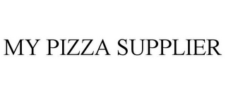 mark for MY PIZZA SUPPLIER, trademark #77337838