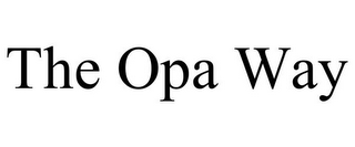 mark for THE OPA WAY, trademark #77338153