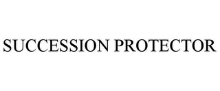 mark for SUCCESSION PROTECTOR, trademark #77343445