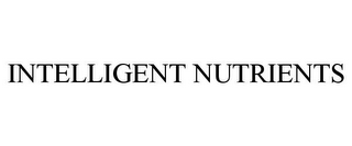 mark for INTELLIGENT NUTRIENTS, trademark #77344828