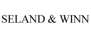 mark for SELAND & WINN, trademark #77346720