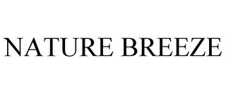 mark for NATURE BREEZE, trademark #77347819