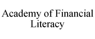mark for ACADEMY OF FINANCIAL LITERACY, trademark #77348363