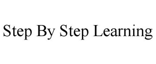 mark for STEP BY STEP LEARNING, trademark #77348739
