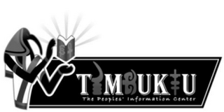 mark for TIMBUKTU THE PEOPLES' INFORMATION CENTER, trademark #77356605