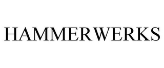 mark for HAMMERWERKS, trademark #77357872