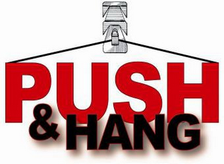 mark for PUSH & HANG, trademark #77361754