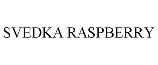 mark for SVEDKA RASPBERRY, trademark #77362081