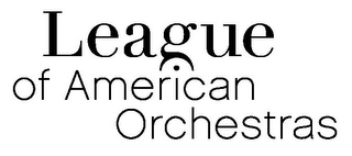 mark for LEAGUE OF AMERICAN ORCHESTRAS, trademark #77362399