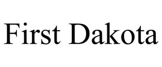 mark for FIRST DAKOTA, trademark #77369942