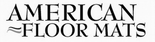 mark for AMERICAN FLOOR MATS, trademark #77370403