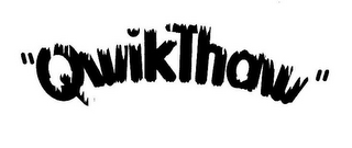 "mark for ""QWIKTHAW"", trademark #77373502"