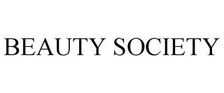 mark for BEAUTY SOCIETY, trademark #77374535