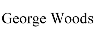 mark for GEORGE WOODS, trademark #77375297