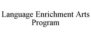 mark for LANGUAGE ENRICHMENT ARTS PROGRAM, trademark #77380019