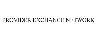 mark for PROVIDER EXCHANGE NETWORK, trademark #77380413