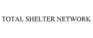 mark for TOTAL SHELTER NETWORK, trademark #77382183