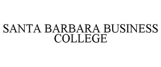mark for SANTA BARBARA BUSINESS COLLEGE, trademark #77386012