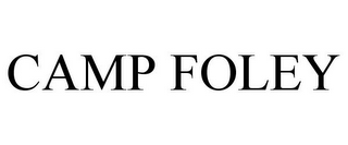 mark for CAMP FOLEY, trademark #77386057