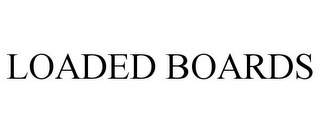 mark for LOADED BOARDS, trademark #77389501