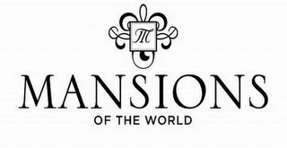 mark for M MANSIONS OF THE WORLD, trademark #77399722