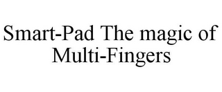 mark for SMART-PAD THE MAGIC OF MULTI-FINGERS, trademark #77402487