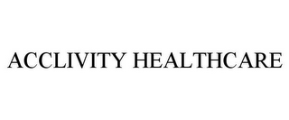mark for ACCLIVITY HEALTHCARE, trademark #77404823