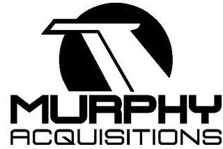 mark for MURPHY ACQUISITIONS, trademark #77406026