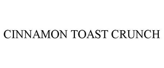 mark for CINNAMON TOAST CRUNCH, trademark #77407548